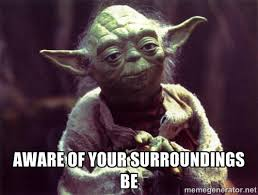 Yoda Be Aware Meme
